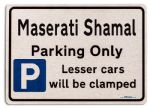 Maserati Shamal Car Owners Gift| New Parking only Sign | Metal face Brushed Aluminium Maserati Shamal Model